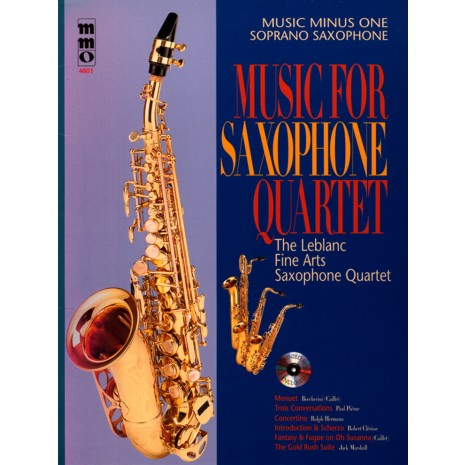 MUSIC MINUS ONE MUSIC FOR SAXOPHONE QUARTET SOPRANO #4801 ...